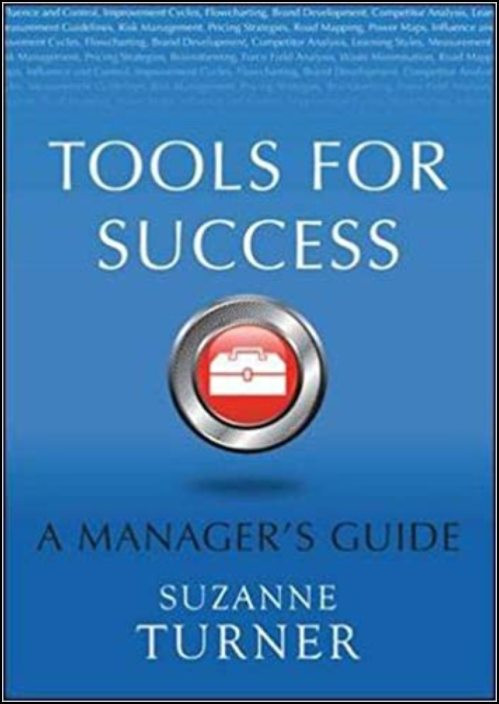 Tools for Success: A Manager´s Guide