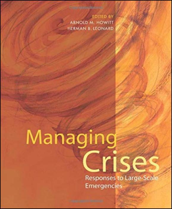 Managing Crises Responses to Large-Scale Emergencies