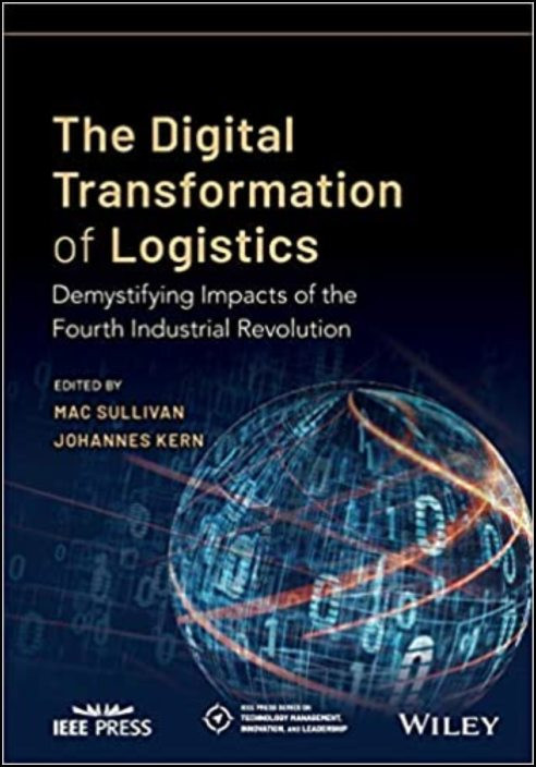 The Digital Transformation of Logistics: Demystifying Impacts of the Fourth Industrial Revolution
