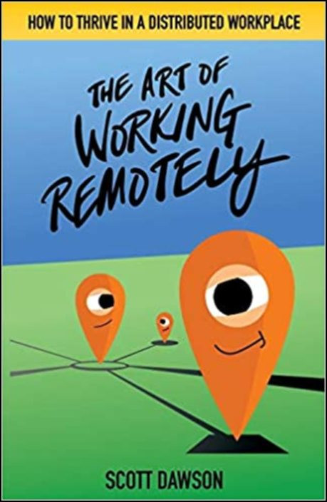 The Art of Working Remotely: How to Thrive in a Distributed Workplace