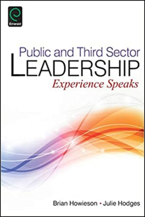 Public and Third Sector Leadership: Experience Speaks
