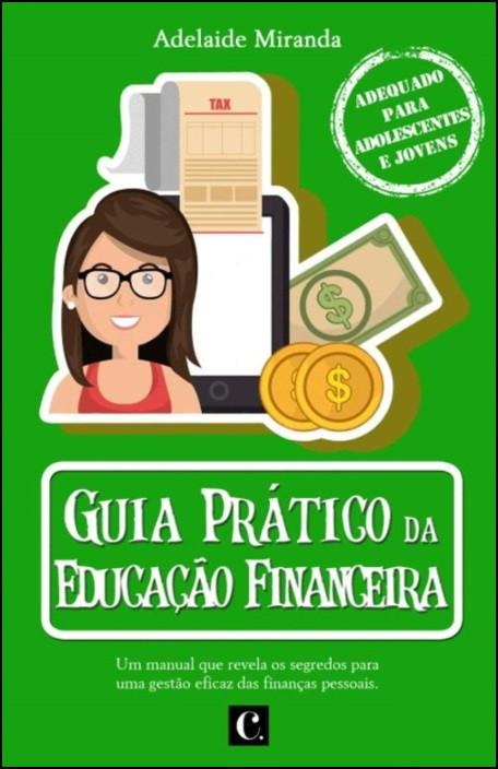 Guia Prático da Educação Financeira