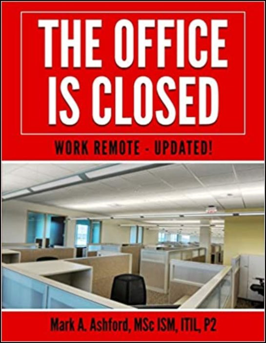 The Office is Closed Work Remote