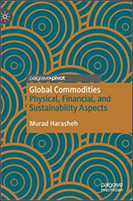 Global Commodities: Physical, Financial, and Sustainability Aspects