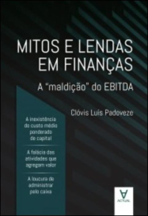 Mitos e Lendas em Finanças - A