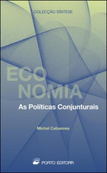 As Políticas Conjunturais
