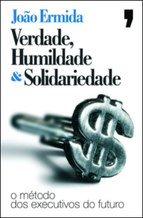 Verdade, Humildade & Solidariedade