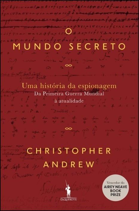 O Mundo Secreto - Uma História de Espionagem: da Primeira Guerra Mundial à actualidade - Vol. 2