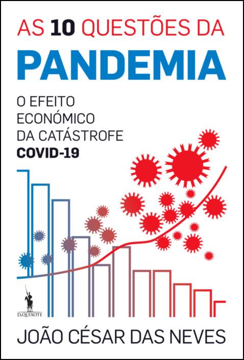 As 10 Questões da Pandemia
