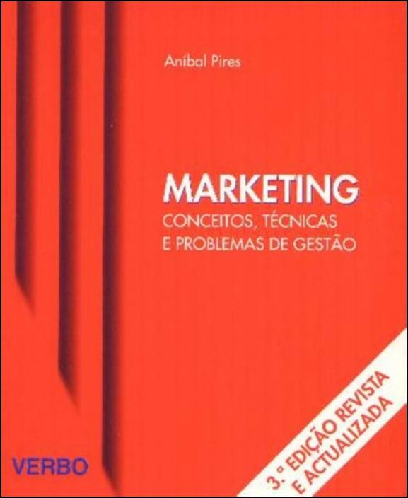 Marketing - Conceitos, Técnicas e Problemas de Gestão
