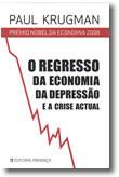 O Regresso da Economia da Depressão e a Crise Actual