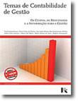 Temas de Contabilidade de Gestão - Os Custos, Os Resultados e a Informação Para a Gestão