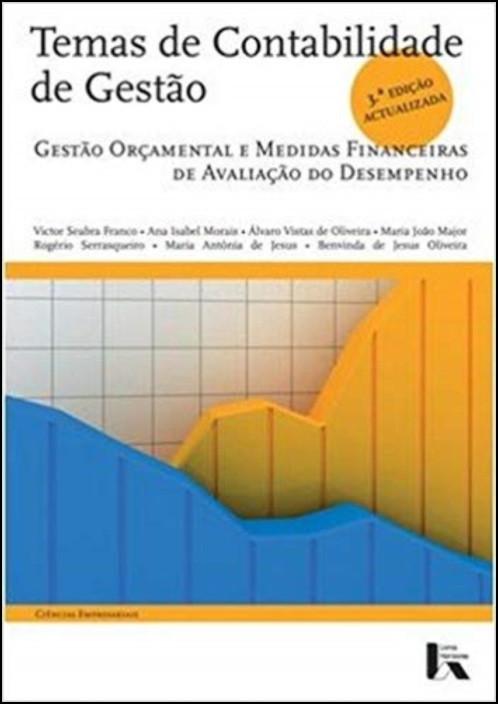 Temas de Contabilidade de Gestão - Gestão Orçamental e Medidas Financeiras de Avaliação do Desempenho