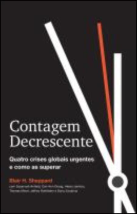 Contagem Decrescente - Quatro crises globais urgentes e como as superar