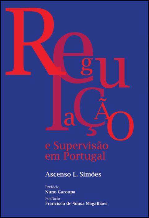 Regulação e Supervisão em Portugal