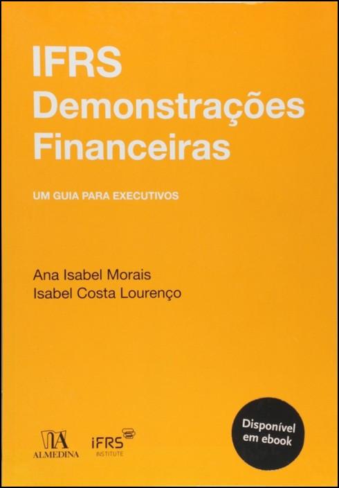 IFRS Demonstrações Financeiras - Um Guia para Executivos
