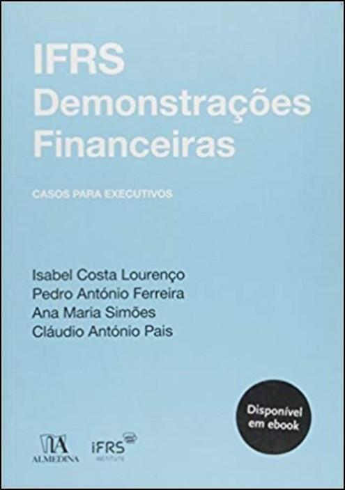 IFRS Demonstrações Financeiras - Casos para Executivos