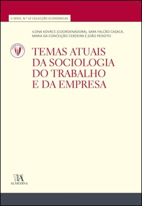 Temas Actuais da Sociologia do Trabalho e da Empresa (N.º 24 da Coleção)