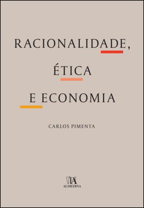 Racionalidade, Ética e Economia