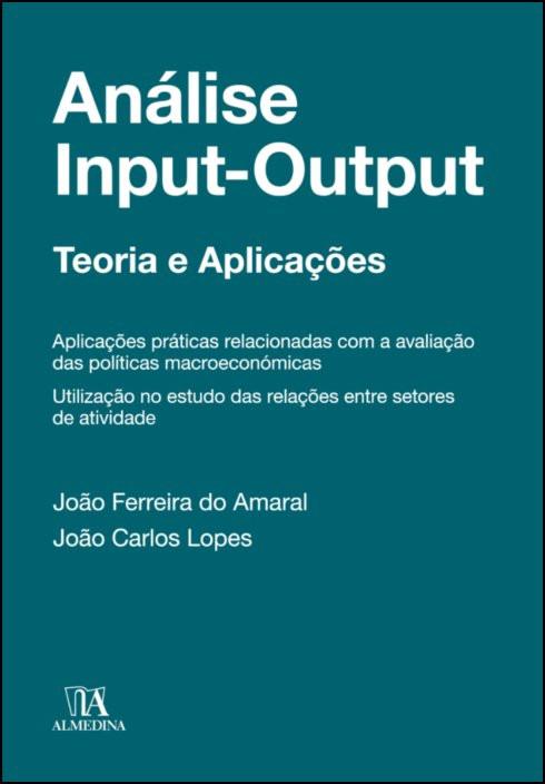 Análise input-output - Teoria e Aplicações