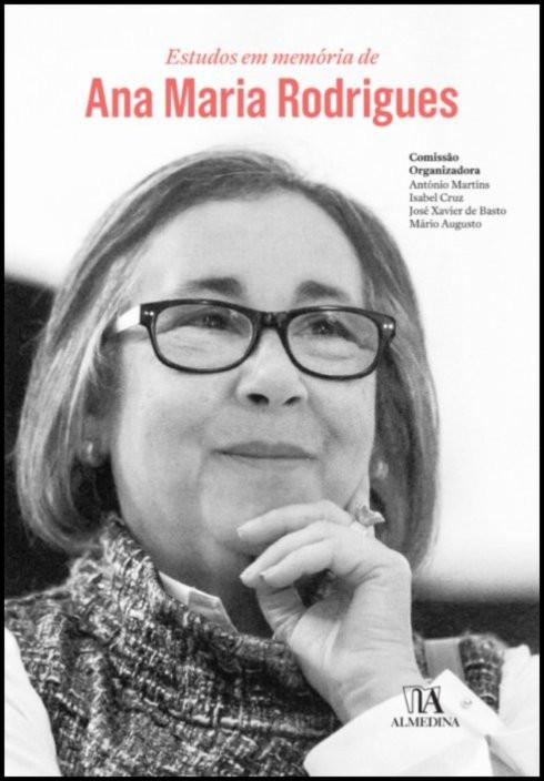 Estudos em memória de Ana Maria Rodrigues