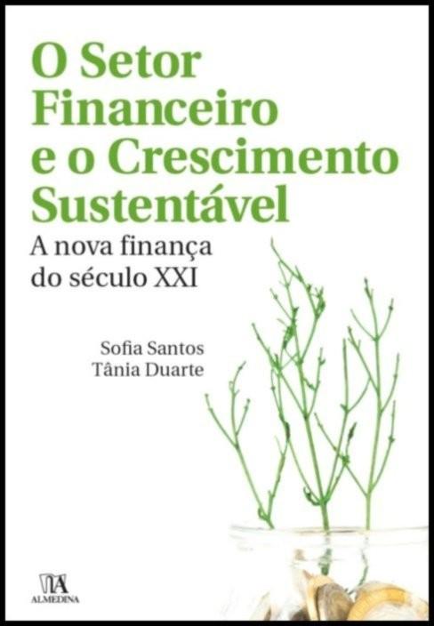 O Setor Financeiro e o Crescimento Sustentável