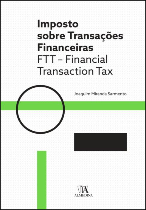 Imposto sobre Transações Financeiras  - FTT - Financial Transaction Tax
