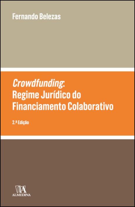 Crowdfunding: o Regime Jurídico do Financiamento Colaborativo