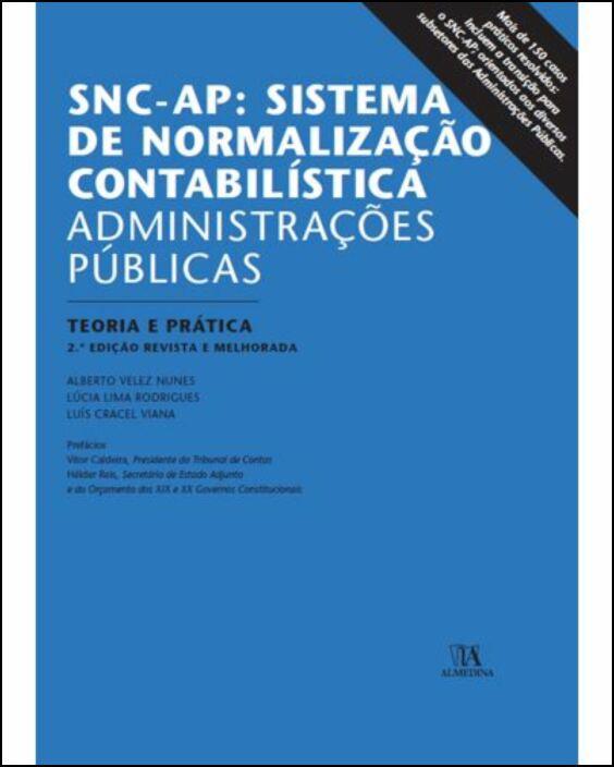 SNC-AP: SISTEMA DE NORMALIZAÇÃO CONTABILÍSTICA - ADMINISTRAÇÕES PÚBLICAS