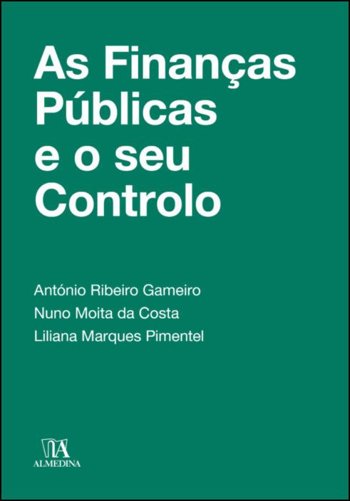 As Finanças Públicas e o seu Controlo