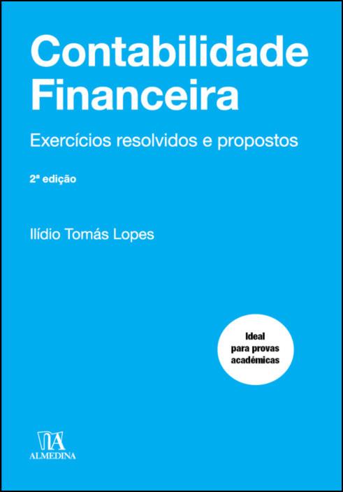 Contabilidade Financeira- Exercícios Resolvidos e Propostos