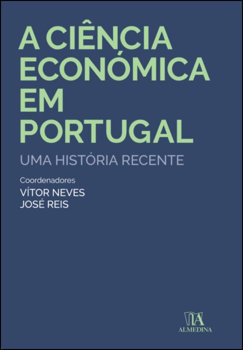 A ciência económica em Portugal