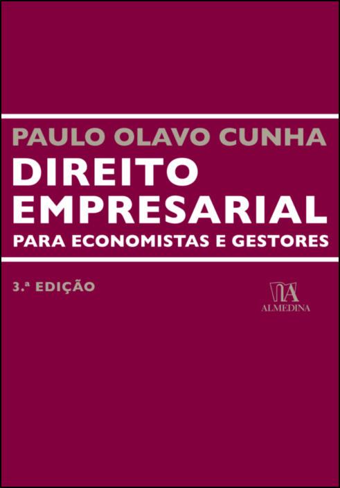Direito Empresarial para Economistas e Gestores