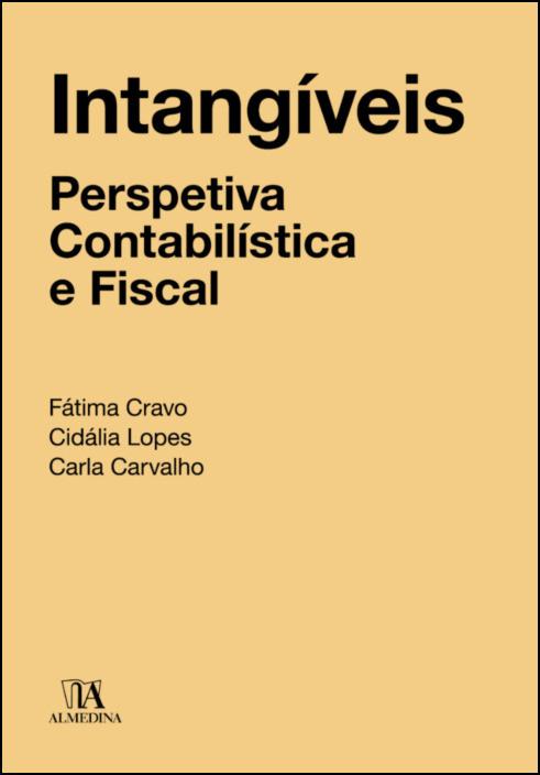 Intangíveis: Perspetiva contabilística e fiscal