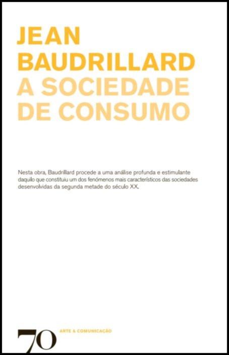 A Sociedade de Consumo