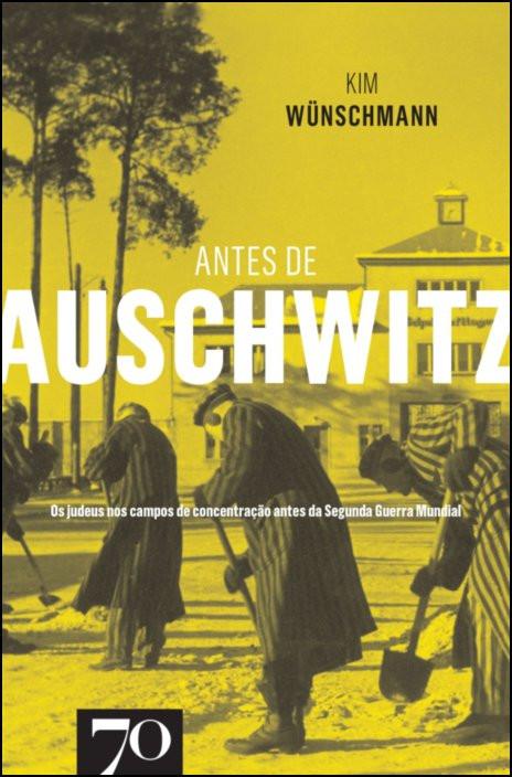 Antes de Auschwitz