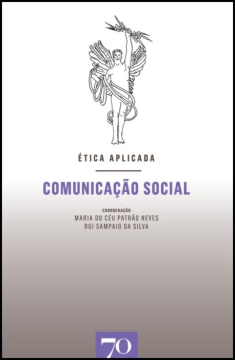 Ética Aplicada: Comunicação Social