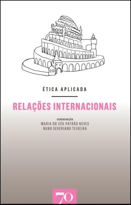 Ética Aplicada - Relações Internacionais