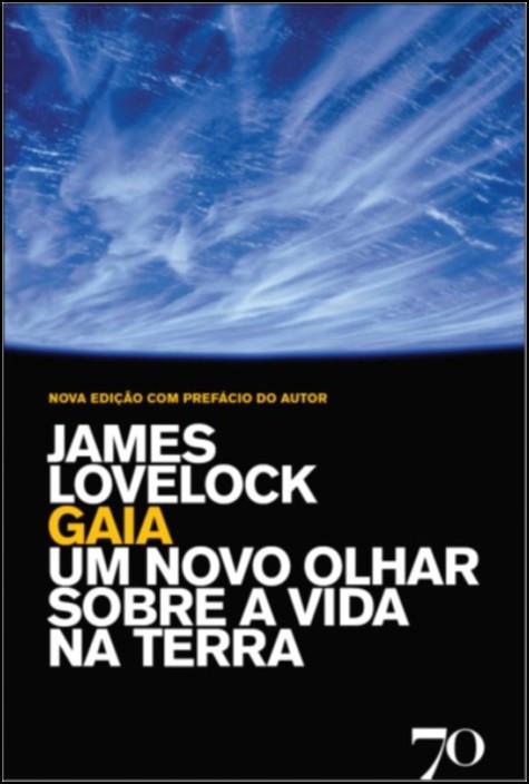 Gaia- Um Novo Olhar sobre a Vida na Terra