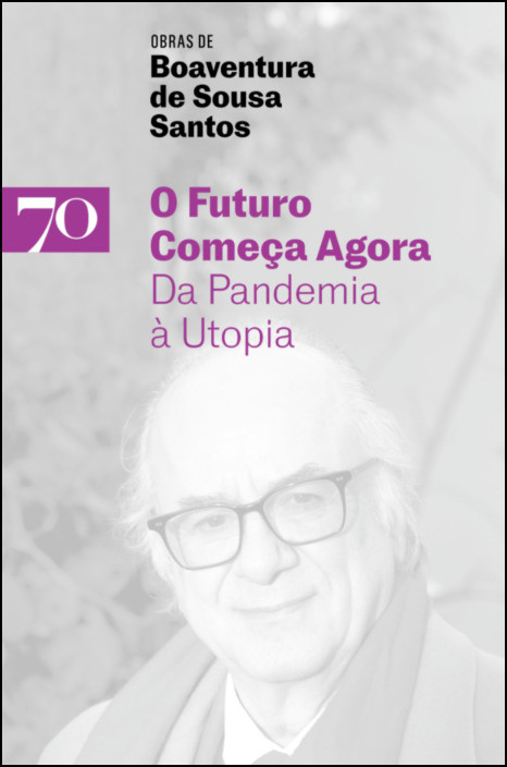 O Futuro Começa Agora- Da Pandemia à Utopia