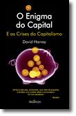 O Enigma do Capital - E as Crises do Capitalismo