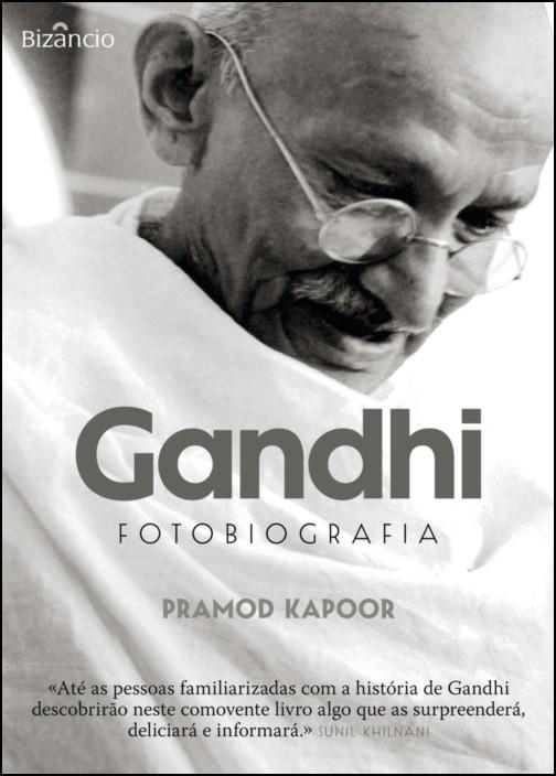 Gandhi - Fotobiografia