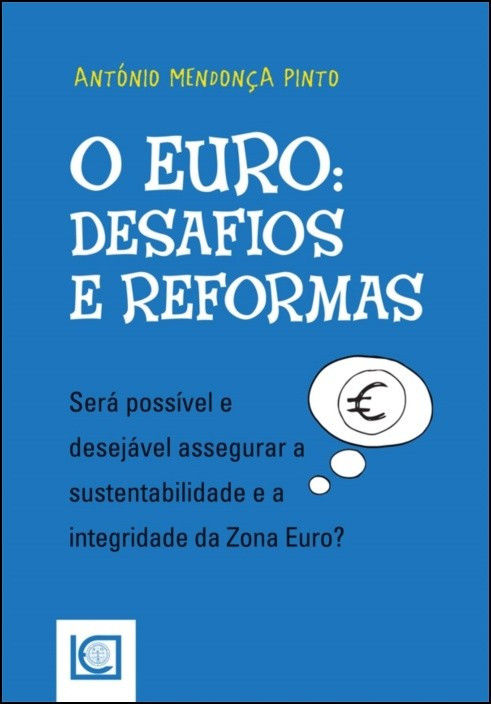 O Euro - Desafios e Reformas