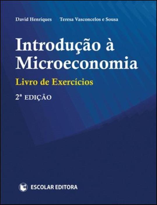 Introdução à Microeconomia - Livro de Exercícios