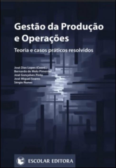 Gestão da Produção e Operações