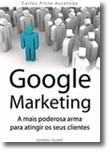 Google Marketing - A mais poderosa arma para atingir os seus clientes
