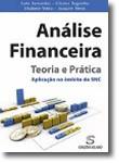 Análise Financeira - Teoria e Prática - Aplicação no âmbito do SNC