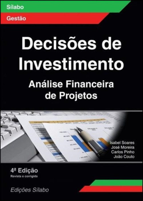 Decisões de Investimento: Análise Financeira de Projetos