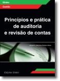 Príncipios e Prática de Auditoria e Revisão de Contas