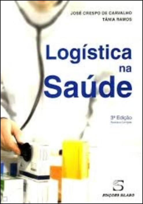 Logística na Saúde - 3ª Edição